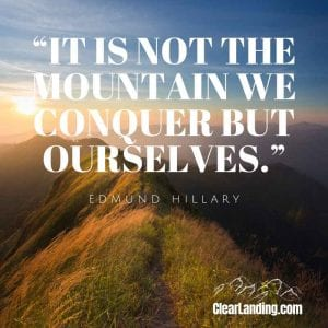 It is not the mountain we conquer, but ourselves. Nature Meme